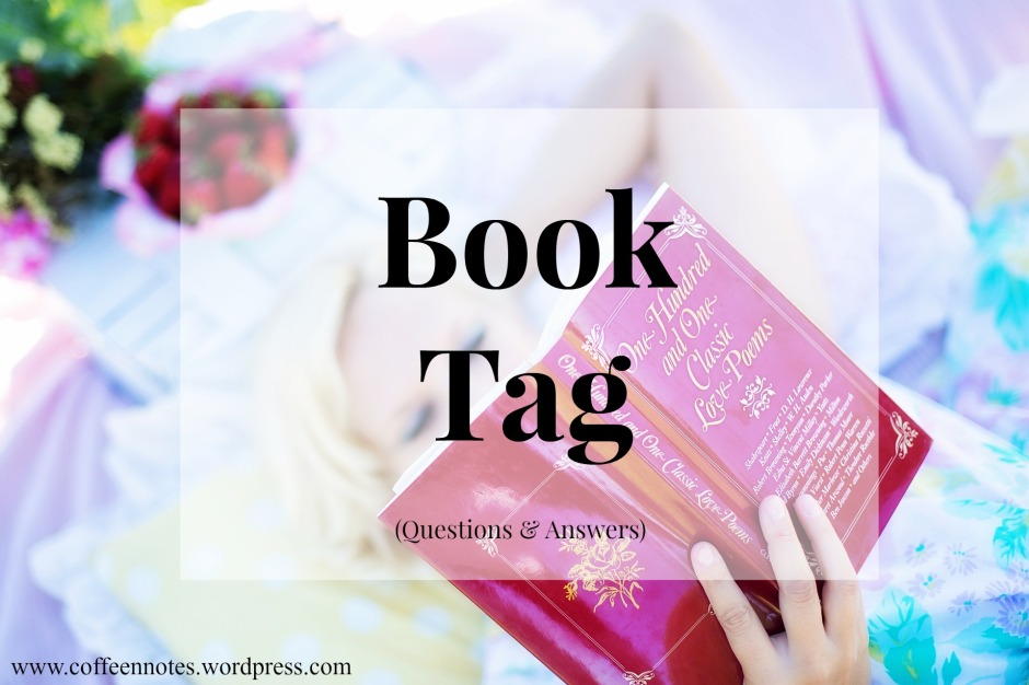 Book Tag, Coffee n' Notes