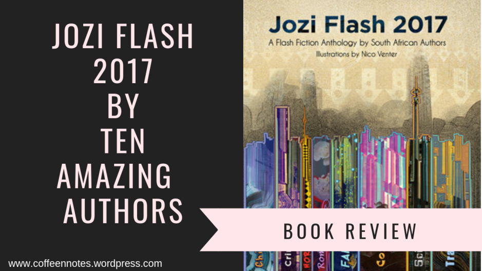 Jozi Flash 2017, Coffee n' Notes, Book Review