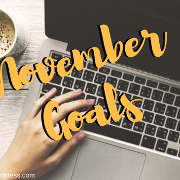 November Goals, Coffee n' Notes