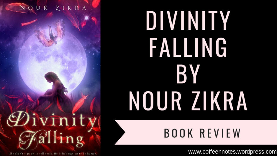 Divinity Falling Book Review, Coffee n' Notes