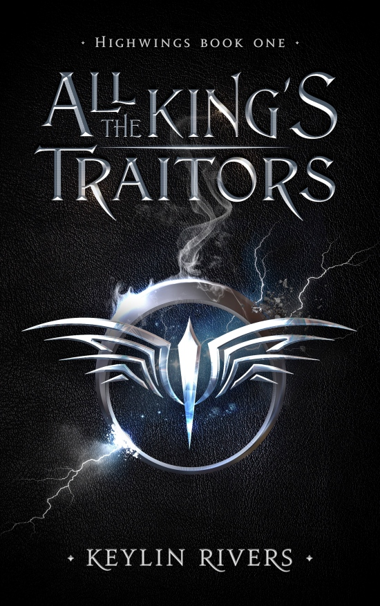 All the King's Traitors, Book Review, Coffee n' Notes, Keylin Rivers