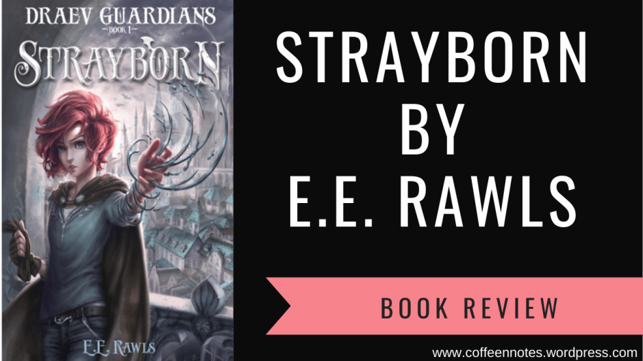 Strayborn, E.E. Rawls, Coffee n' Notes, Book Review